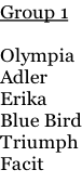 Group 1  Olympia Adler Erika Blue Bird Triumph Facit